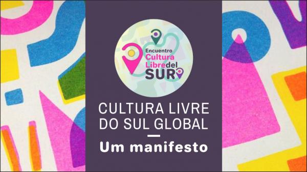 Cultura livre do sul global – um manifesto